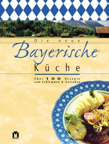 Die neue bayerische Küche.