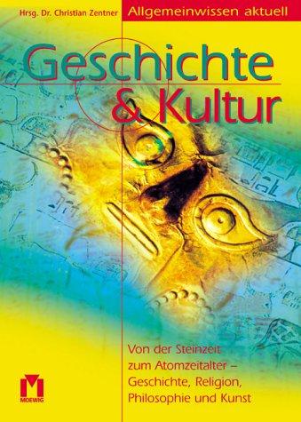 9783811817555: Geschichte & Kultur