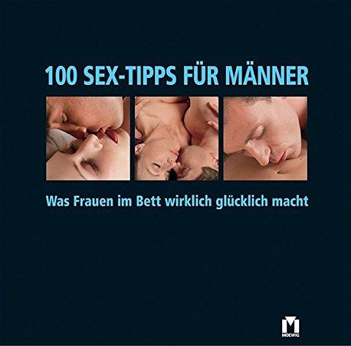 9783811818019: 100 Sex-Tipps für Männer