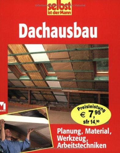 9783811819801: Dachausbau: Planung, Material, Werkzeug, Arbeitstechniken
