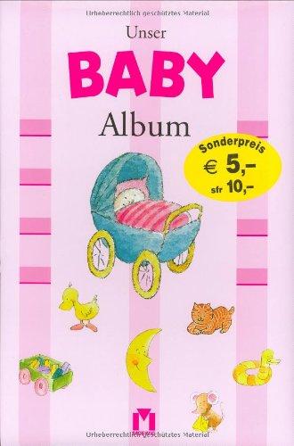 9783811819900: Unser Baby-Album (rosa/Mädchen)