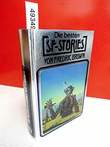 9783811820166: Die besten SF- Stories von Fredric Brown.