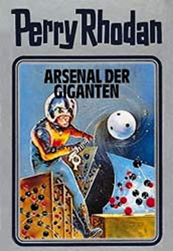 9783811820531: Perry Rhodan 37. Arsenal der Giganten