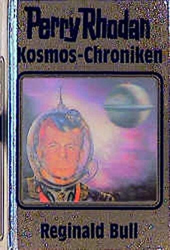 9783811820968: Kosmos-Chroniken, Bd.1, Reginald Bull