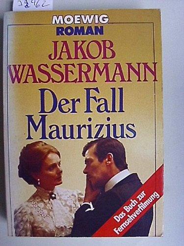 Der Fall Maurizius.: Wassermann, Jakob