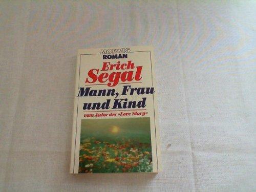Mann, Frau und Kind - Segal, Erich