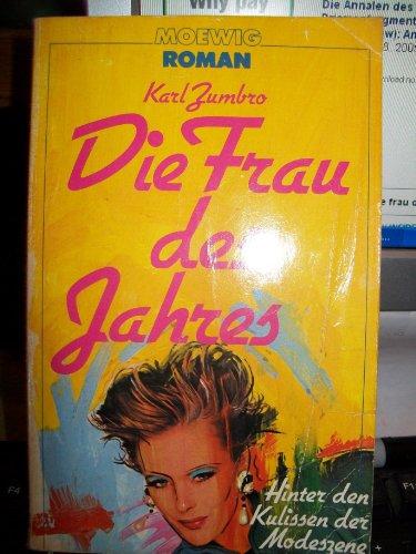 9783811823327: Die Frau des Jahres (Moewig Roman) (German Edition)