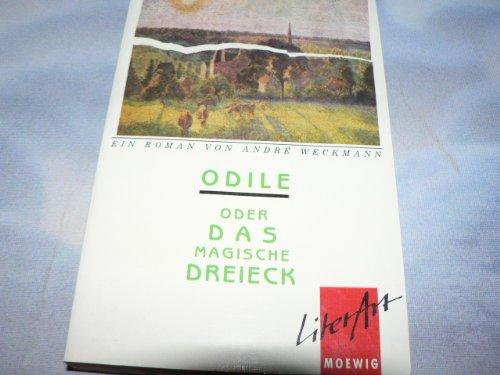 Odile oder Das magische Dreieck. ( LiterArt).: Andre Weckmann