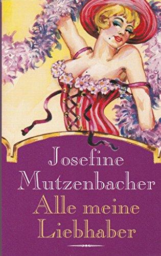 Alle meine Liebhaber: Mutzenbacher, Josephine
