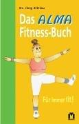 9783811829343: Das Alma Fitness-Buch. Für immer fit!
