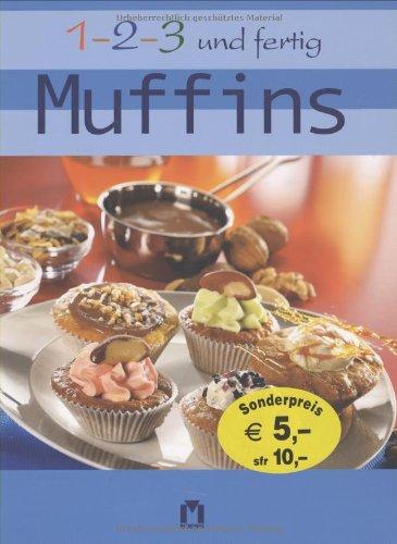 9783811833197: 1, 2, 3 und fertig Muffins