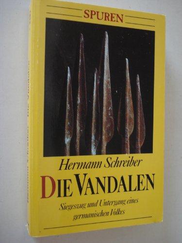 9783811833814: Die Vandalen. Siegeszug und Untergang eines germanischen Volkes. (Spuren)