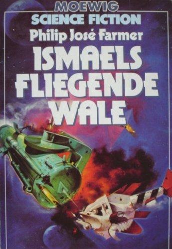 9783811835085: Ismaels fliegende Wale
