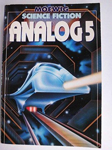 Analog; Teil: 5. [Übers.: Ulrich Kiesow .] / Moewig; 3595: Science fiction - Alpers, Hans Joachim (Hg.)