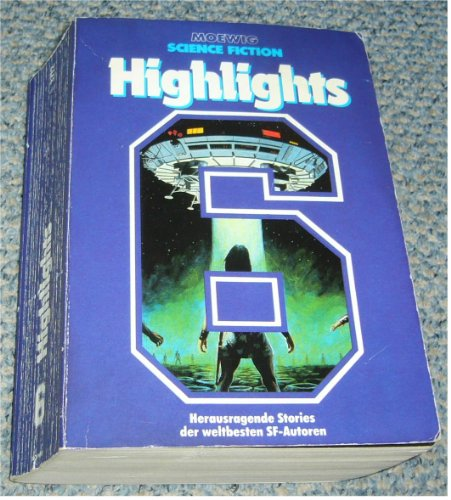 9783811837126: Science Fiction Highlights 6. Herausragende Stories der weltbesten SF-Autoren