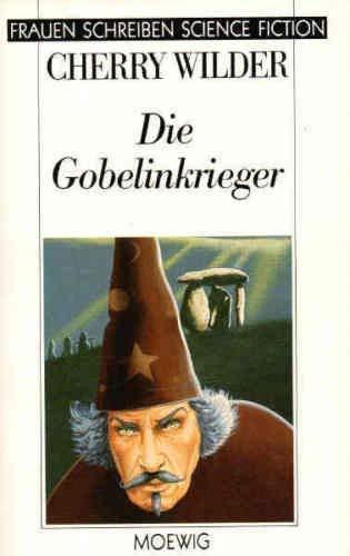 9783811838314: Die Gobelinkrieger. (Frauen schreiben Science Fiction)
