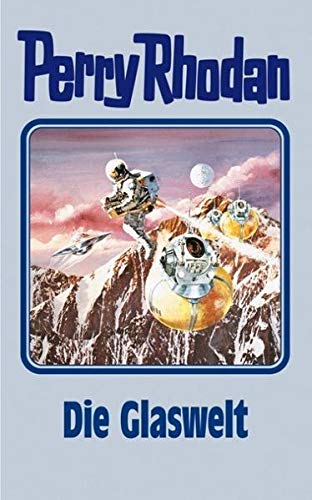 Die Glaswelt: Perry Rhodan