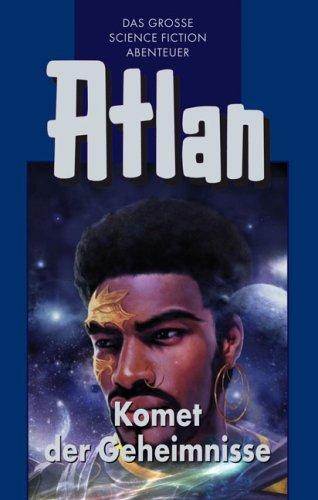 9783811841093: Perry Rhodan Edition. Atlan-Zeitabenteuer 31. Komet der Geheimnisse