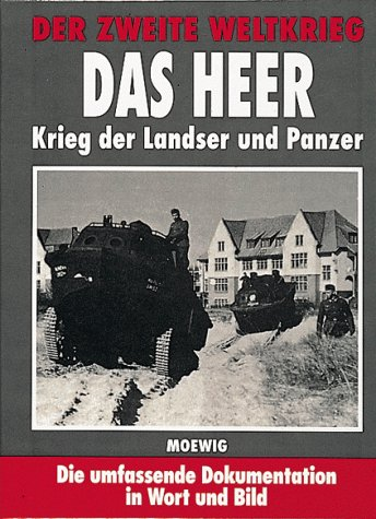9783811842229: Der Zweite Weltkrieg. Das Heer. Krieg der Landser und Panzer.