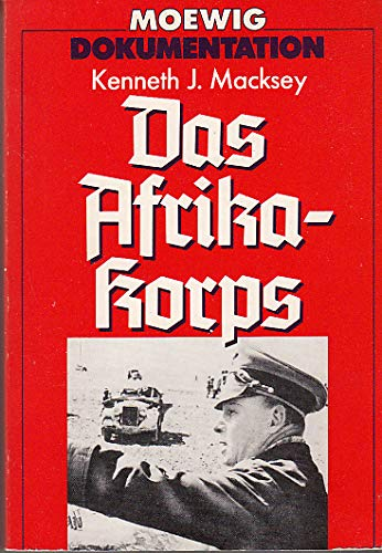 Das Afrika - Korps -- Report- mit: Macksey, Kenneth J.