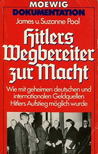 9783811843271: Hitlers Wegbereiter zur Macht (Moewig Dokumentation)