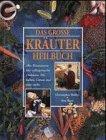 9783811854031: Das grosse Buch der Kräuterheilkunde
