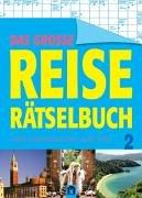 9783811856516: Das grosse Reiserätselbuch 2