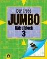 9783811856806: Der große Jumbo Rätselblock 3