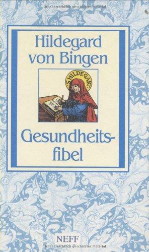 Gesundheitsfibel: Hildegard von Bingen: Luther, Martin
