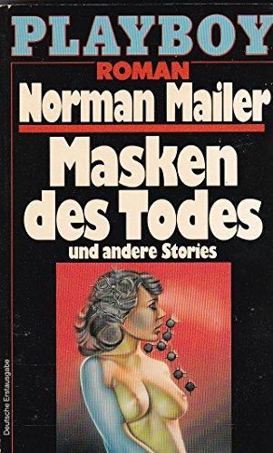 Masken des Todes Playboy Edition: Mailer, Norman