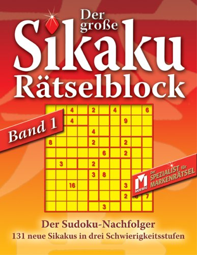9783811862685: Der grosse Sikaku Rätselblock 1. Sudoku-Nachfolger.131 neue Sikakus in drei Schwierigkeitsstufen