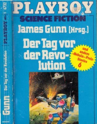 Der Tag vor der Revolution: Gunn, James