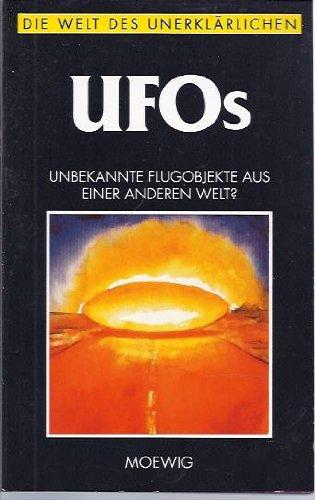 9783811889620: UFOs : Die Welt des Unerklärlichen.