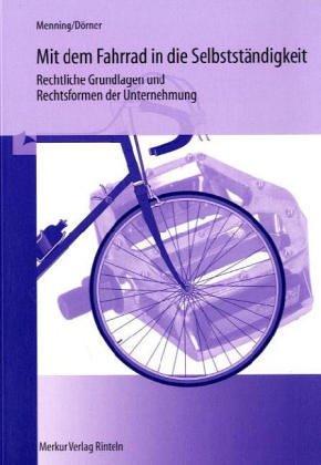 9783812000383: Mit dem Fahrrad in die Selbstständigkeit