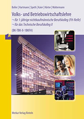 9783812000567: Volks- und Betriebswirtschaftslehre für das Technische Berufskolleg 2. 1BKFH