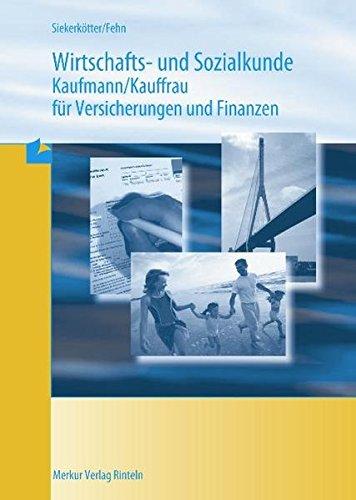 9783812000963: Wirtschafts- und Sozialkunde. Versicherungskaufmann / Versicherungskauffrau. (Lernmaterialien)