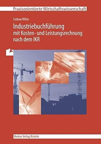 9783812001014: Industriebuchführung. Mit Kosten- und Leistungsrechnung nach dem IKR. (Lernmaterialien)