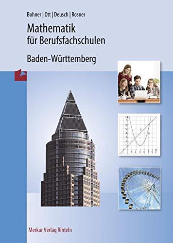 9783812001199: Mathematik für Berufsfachschulen - Wirtschaftsschulen. Baden-Württemberg