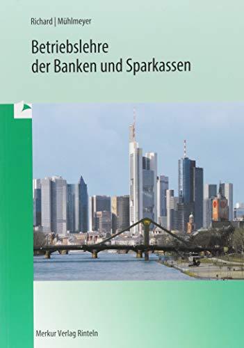 9783812001304: Betriebslehre der Banken und Sparkassen