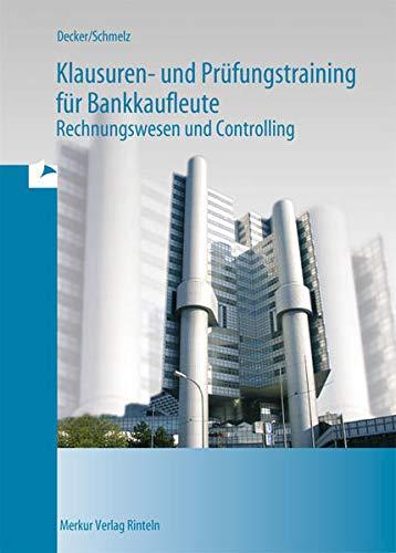 9783812001809: Klausuren- und Prüfungstraining für Bankkaufleute: Rechnungswesen und Controlling