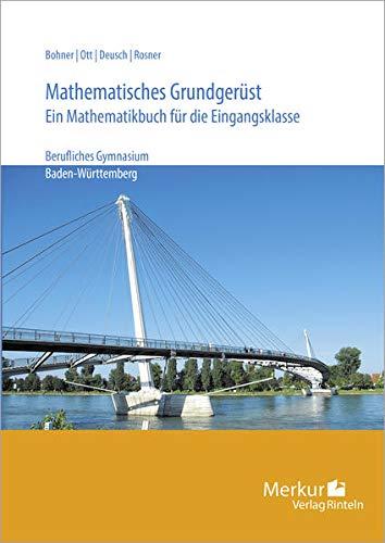 9783812002066: Mathematisches Grundgerüst. Baden-Württemberg: Ein Mathematikbuch für die Eingangsklasse