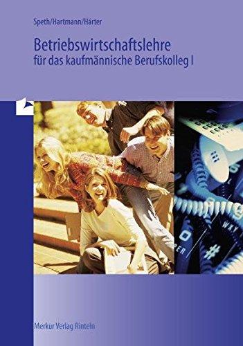 9783812002073: Betriebswirtschaftslehre für das kaufmännische Berufskolleg 1 (BK 1). Baden- Württemberg. (Lernmaterialien)