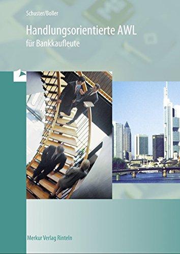 9783812003131: Handlungsorientierte AWL für Bankkaufleute. Lehr- und Übungsbuch. (Lernmaterialien)