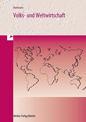 9783812003209: Volks- und Weltwirtschaft