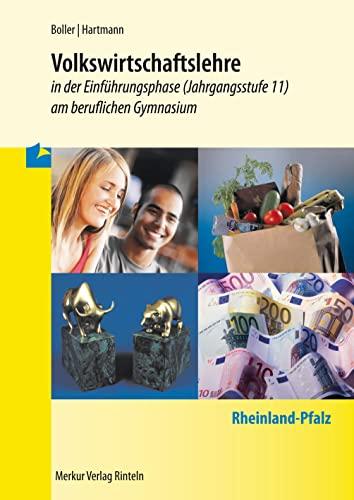 9783812003933: Volkswirtschaftslehre 1: Einführungsphase (Klasse 11) Rheinland-Pfalz