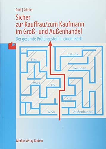 9783812004220: Sicher zur Kauffrau / zum Kaufmann im Groß- und Außenhandel. (Lernmaterialien)