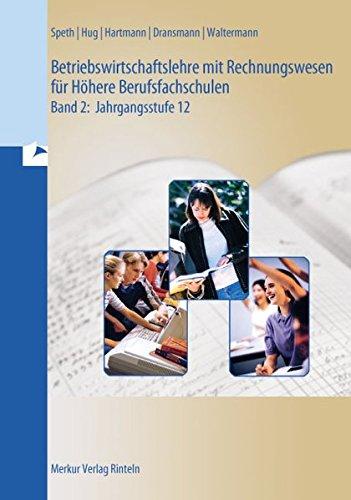 9783812004664: Betriebswirtschaftslehre mit Rechnungswesen für Höhere Berufsfachschulen 2