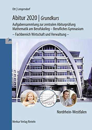 9783812004787: Abitur 2020 - Grundkurs Mathe NRW