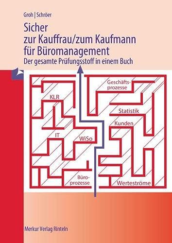 9783812004817: Sicher zur Kauffrau/zum Kaufmann für Büromanagement: Der gesamte Prüfungsstoff in einem Buch