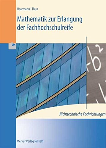 9783812005043: Mathematik zur Erlangung der Fachhochschulreife. Nichttechnische Fachrichtungen